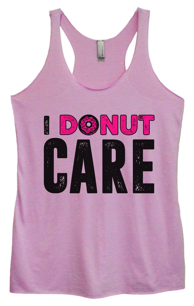 Womens Tri-Blend Tank Top - I Donut Care Funny Shirt Small / Vintage Lilac