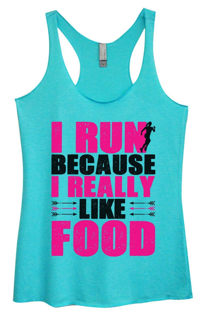 Womens Tri-Blend Tank Top - I Run Because I Really Like Food Funny Shirt Small / Vintage Blue