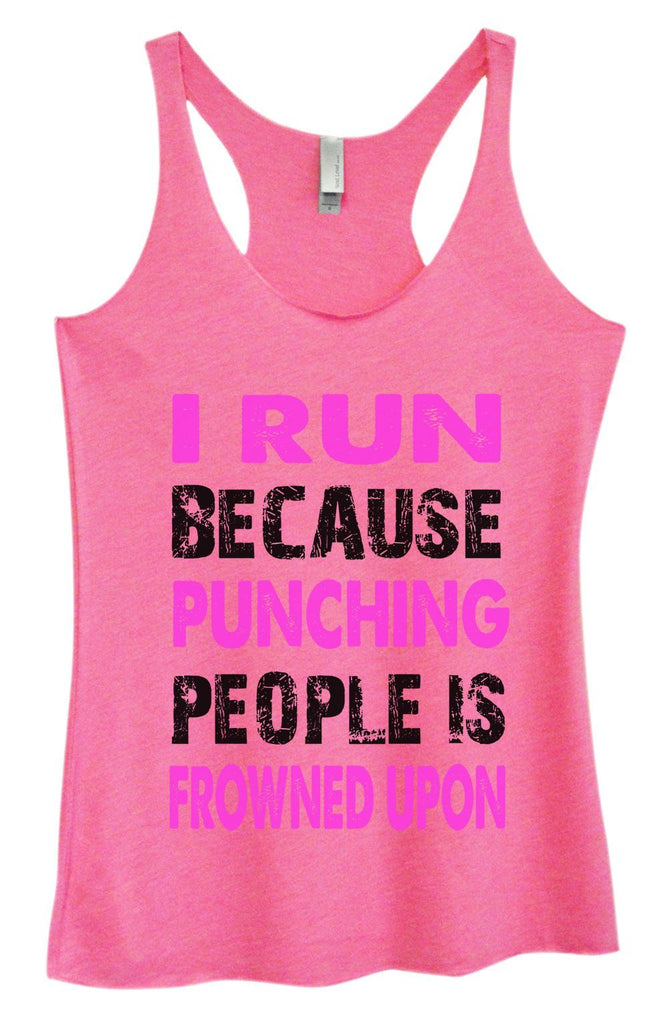 Womens Tri-Blend Tank Top - I Run Because Punching People Is Frowned Upon Funny Shirt Small / Vintage Pink