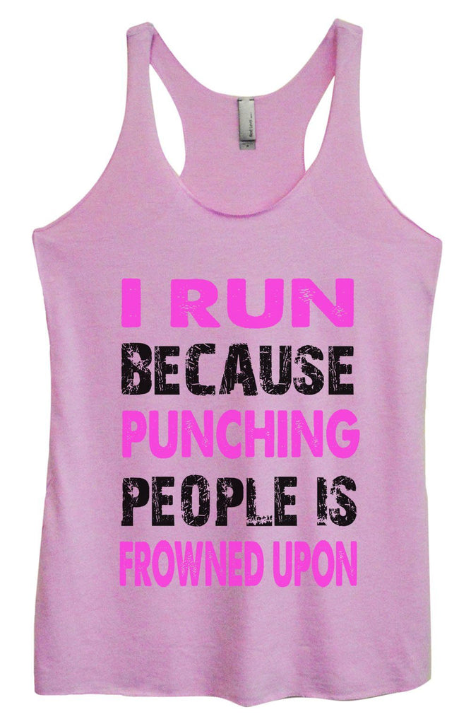 Womens Tri-Blend Tank Top - I Run Because Punching People Is Frowned Upon Funny Shirt Small / Vintage Lilac