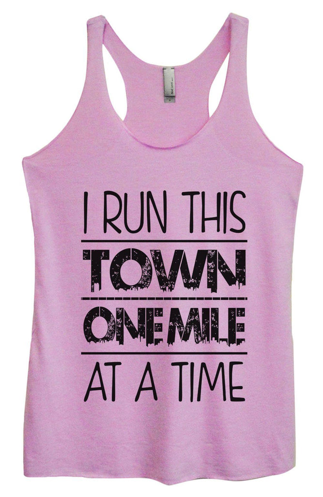 Womens Tri-Blend Tank Top - I Run This Town One Mile At A Time Funny Shirt Small / Vintage Lilac