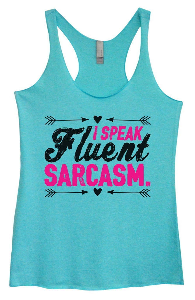 Womens Tri-Blend Tank Top - I Speak Fluent Sarcasm. Funny Shirt Small / Vintage Blue