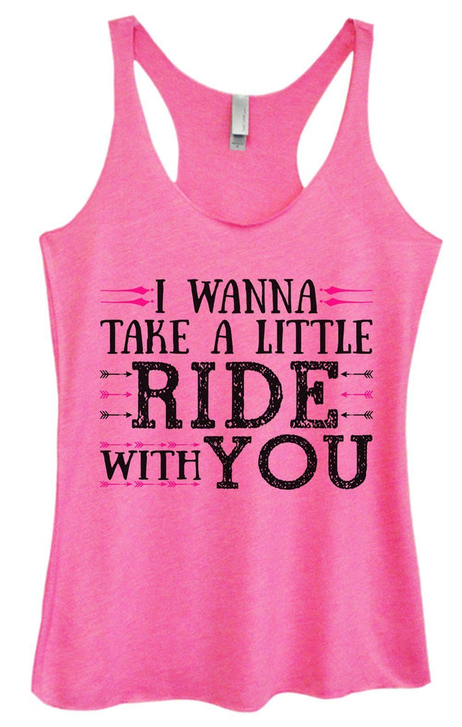 Womens Tri-Blend Tank Top - I Wanna Take A Little Ride With You Funny Shirt Small / Vintage Pink