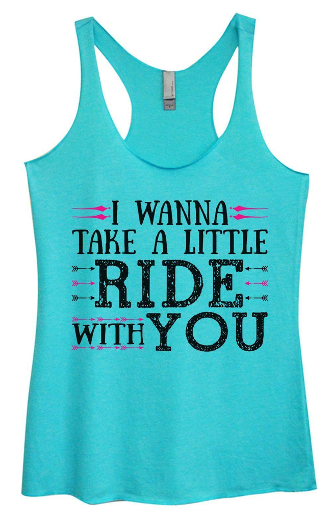 Womens Tri-Blend Tank Top - I Wanna Take A Little Ride With You Funny Shirt Small / Vintage Blue