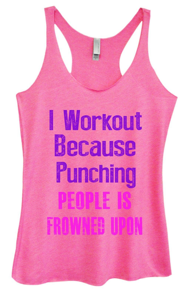 Womens Tri-Blend Tank Top - I Workout Because Punching People Is Frowned Upon Funny Shirt Small / Vintage Pink