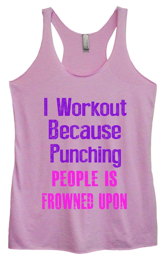Womens Tri-Blend Tank Top - I Workout Because Punching People Is Frowned Upon Funny Shirt Small / Vintage Lilac