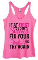 Womens Tri-Blend Tank Top - If At First You Don't Succeed, Fix Your Ponytail, And Try Again Funny Shirt Small / Vintage Pink