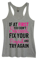 Womens Tri-Blend Tank Top - If At First You Don't Succeed, Fix Your Ponytail, And Try Again Funny Shirt Small / Vintage Grey