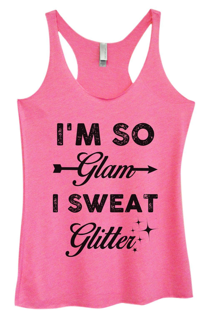 Womens Tri-Blend Tank Top - I'm So Glam I Sweat Glitter Funny Shirt Small / Vintage Pink