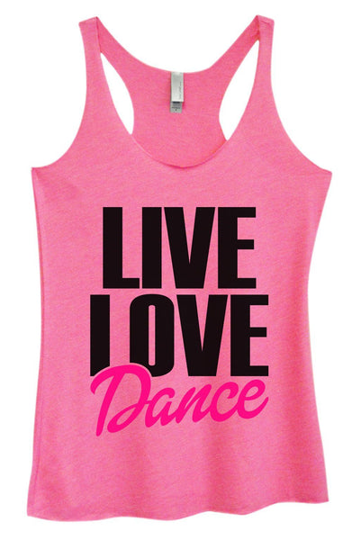 Womens Tri-Blend Tank Top - Live Love Dance Funny Shirt Small / Vintage Pink