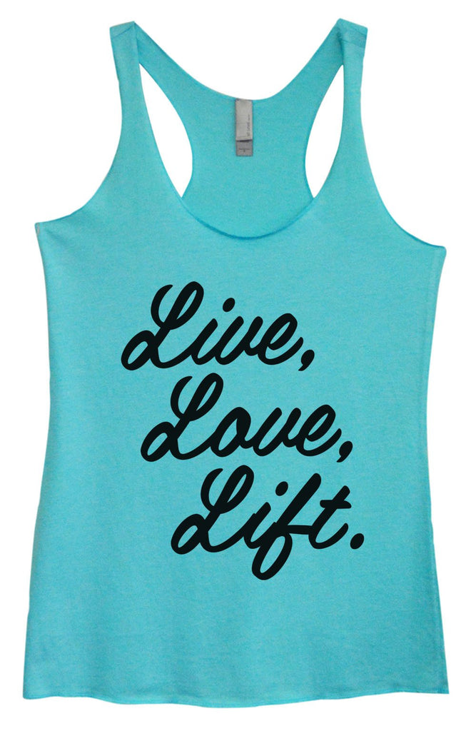 Womens Tri-Blend Tank Top - Live, Love, Life. Funny Shirt Small / Vintage Blue