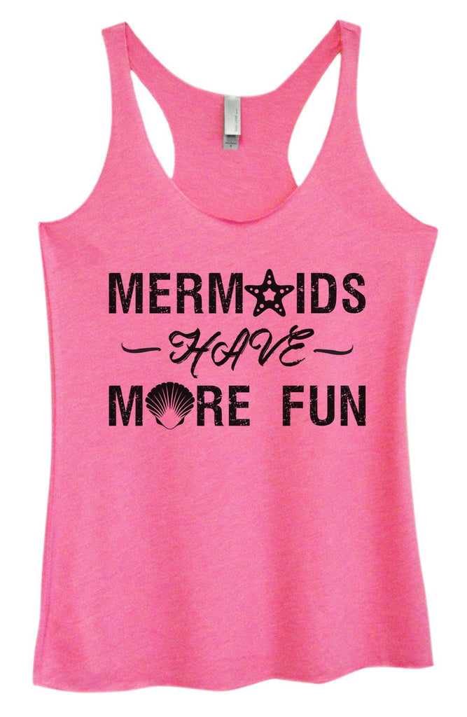 Womens Tri-Blend Tank Top - Mermaids Have More Fun Funny Shirt Small / Vintage Pink