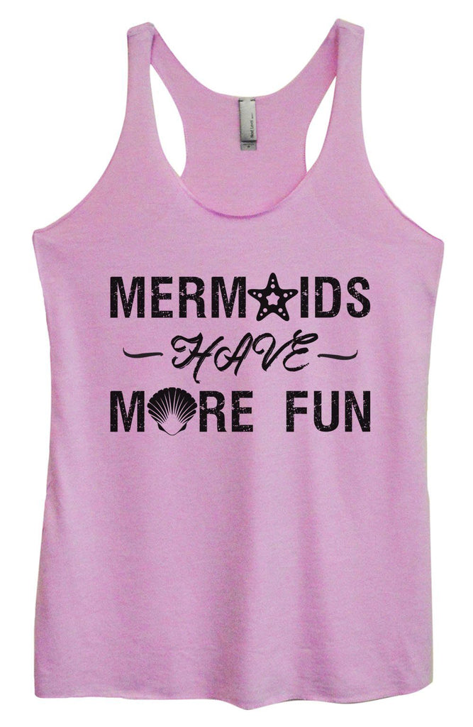Womens Tri-Blend Tank Top - Mermaids Have More Fun Funny Shirt Small / Vintage Lilac