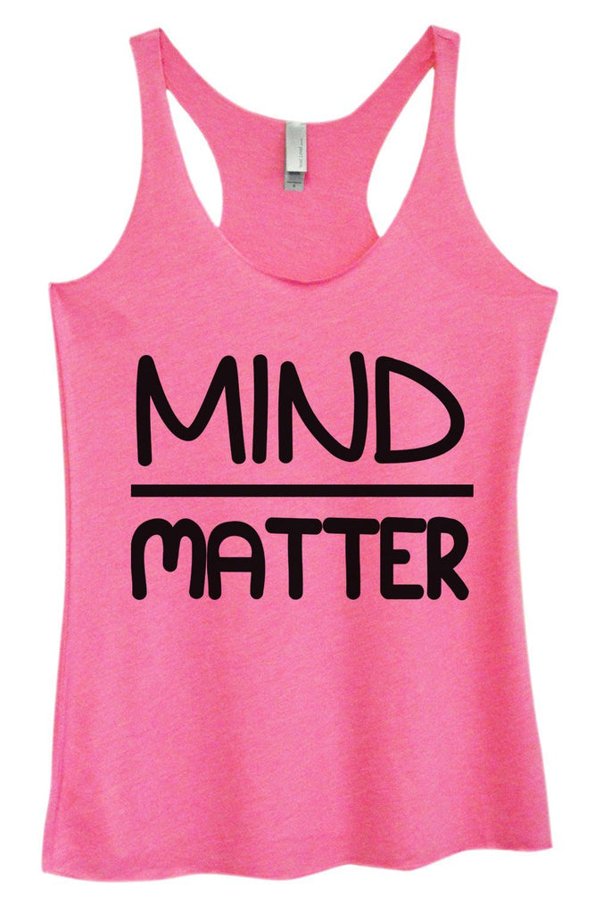 Womens Tri-Blend Tank Top - Mind Matter Funny Shirt Small / Vintage Pink