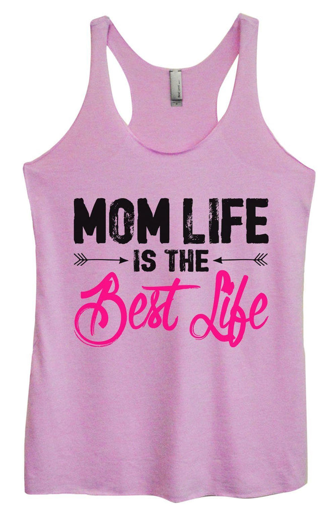 Womens Tri-Blend Tank Top - Mom Life Is The Best Life Funny Shirt Small / Vintage Lilac