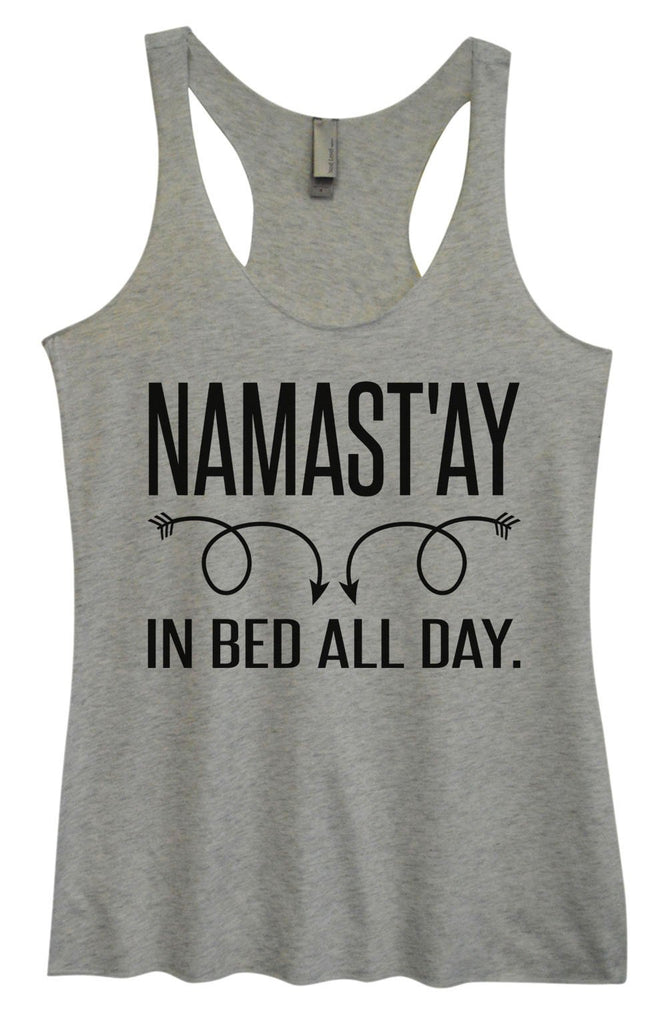 Womens Tri-Blend Tank Top - Namastay In Bed All Day Funny Shirt Small / Vintage Grey