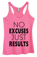 Womens Tri-Blend Tank Top - No Excuses Just Results Funny Shirt Small / Vintage Pink