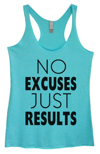 Womens Tri-Blend Tank Top - No Excuses Just Results Funny Shirt Small / Vintage Blue