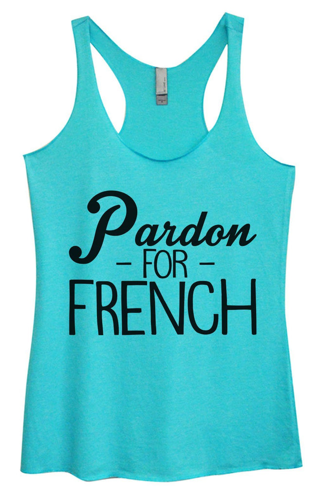 Womens Tri-Blend Tank Top - Pardon - For - French Funny Shirt Small / Vintage Blue