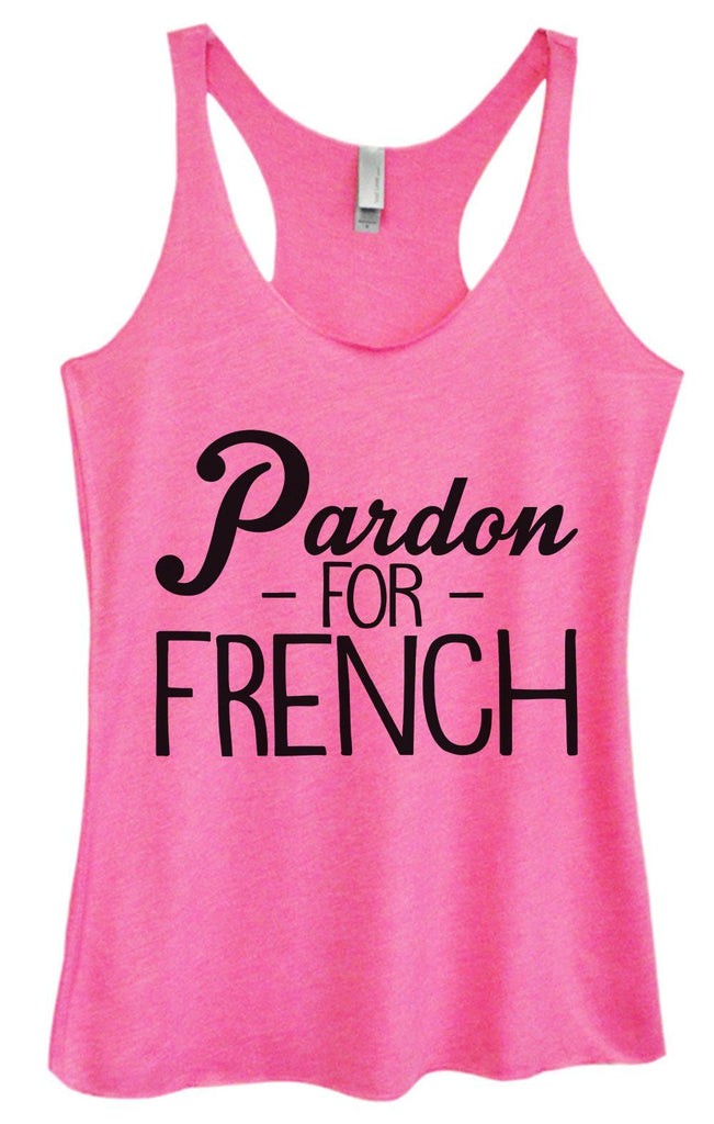 Womens Tri-Blend Tank Top - Pardon - For - French Funny Shirt Small / Vintage Pink