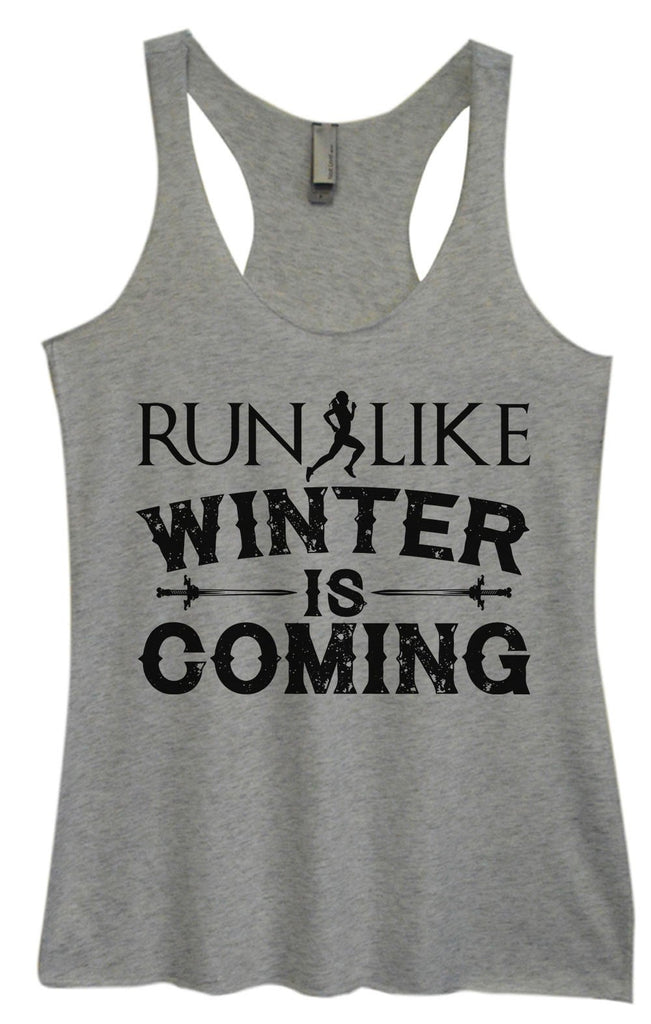 Womens Tri-Blend Tank Top - Run Like Winter Is Coming Funny Shirt Small / Vintage Grey