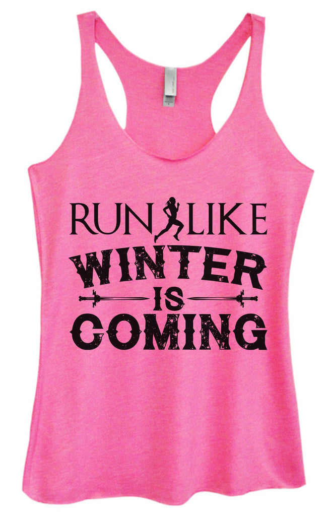 Womens Tri-Blend Tank Top - Run Like Winter Is Coming Funny Shirt Small / Vintage Pink