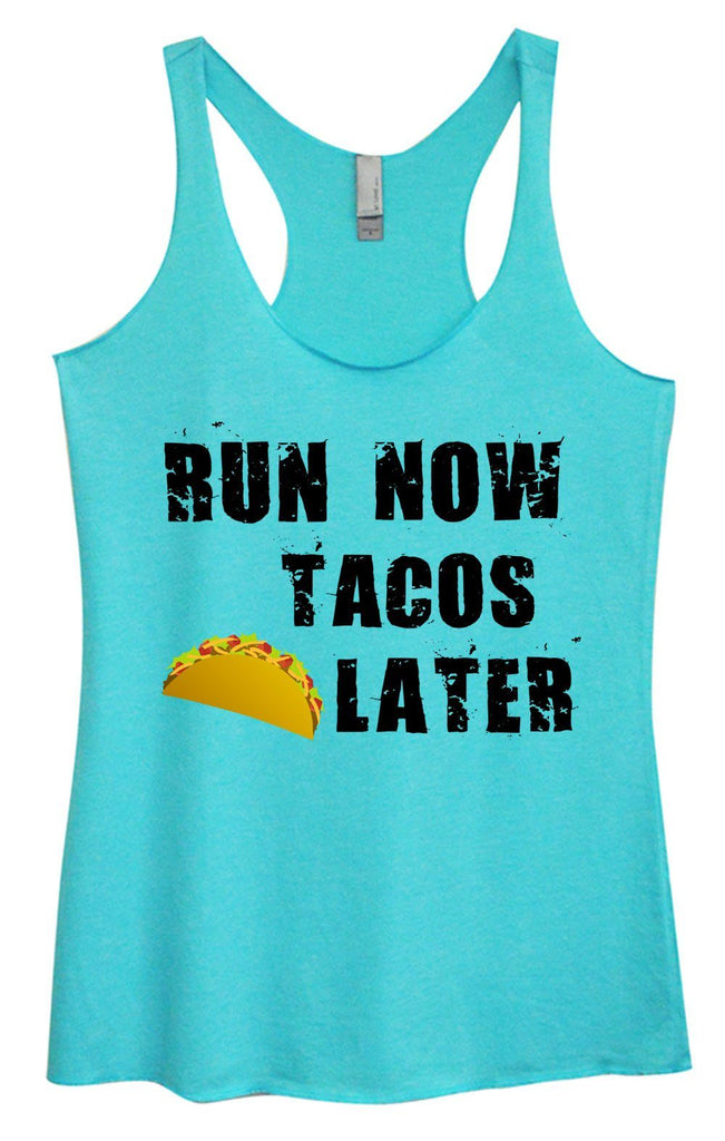 Womens Tri-Blend Tank Top - Run Now Tacos Later Funny Shirt Small / Vintage Blue