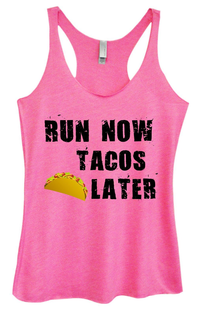 Womens Tri-Blend Tank Top - Run Now Tacos Later Funny Shirt Small / Vintage Pink