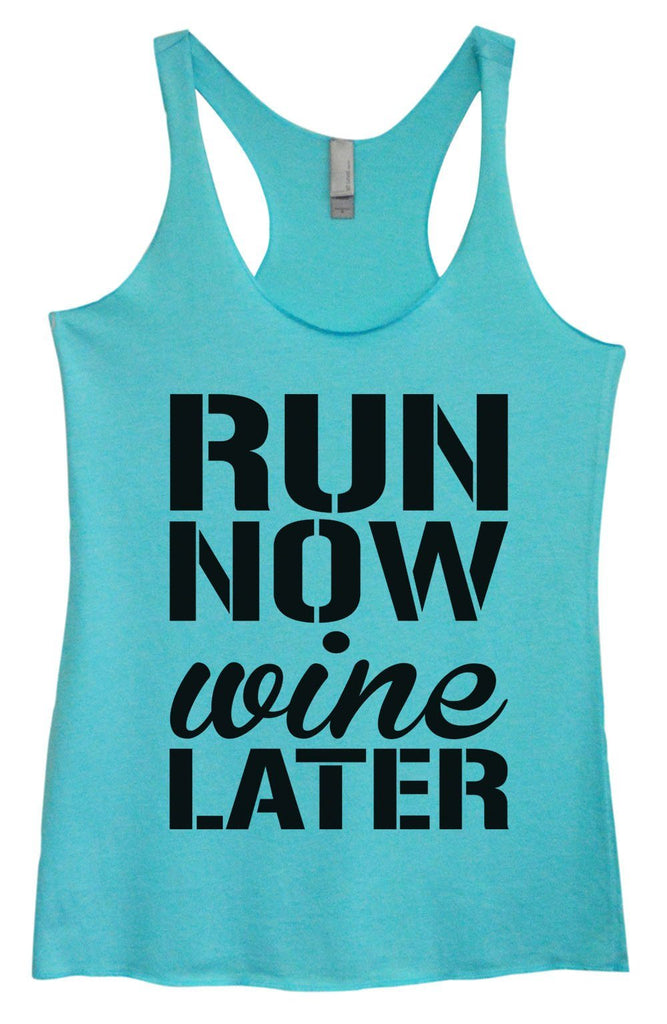 Womens Tri-Blend Tank Top - Run Now Wine Later