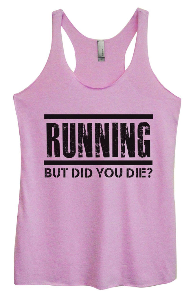 Womens Tri-Blend Tank Top - Running But Did You Die? Funny Shirt Small / Vintage Lilac