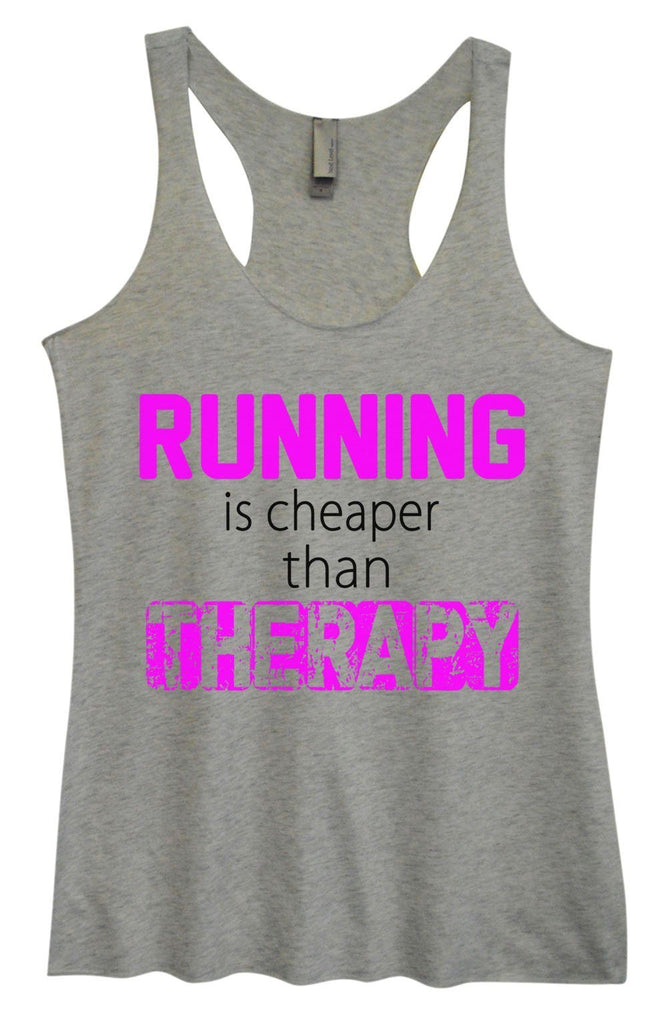 Womens Tri-Blend Tank Top - Running Is Cheaper Than Therapy Funny Shirt Small / Vintage Grey