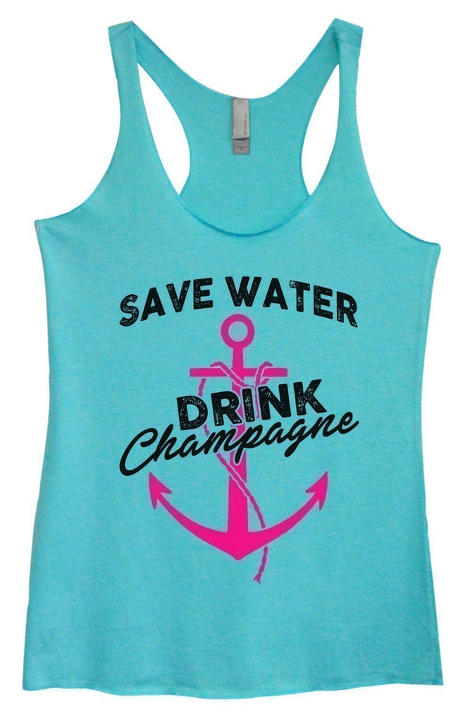 Womens Tri-Blend Tank Top - Save Water Drink Champagne Funny Shirt Small / Vintage Blue
