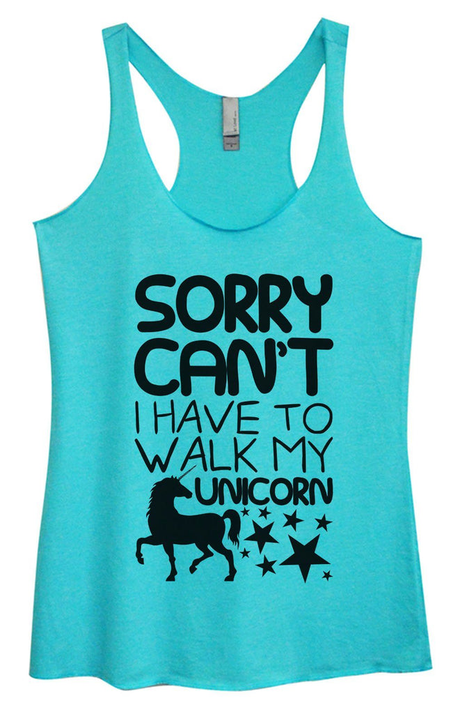 Womens Tri-Blend Tank Top - Sorry Can't I Have To Walk My Unicorn Funny Shirt Small / Vintage Blue