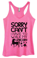 Womens Tri-Blend Tank Top - Sorry Can't I Have To Walk My Unicorn Funny Shirt Small / Vintage Pink