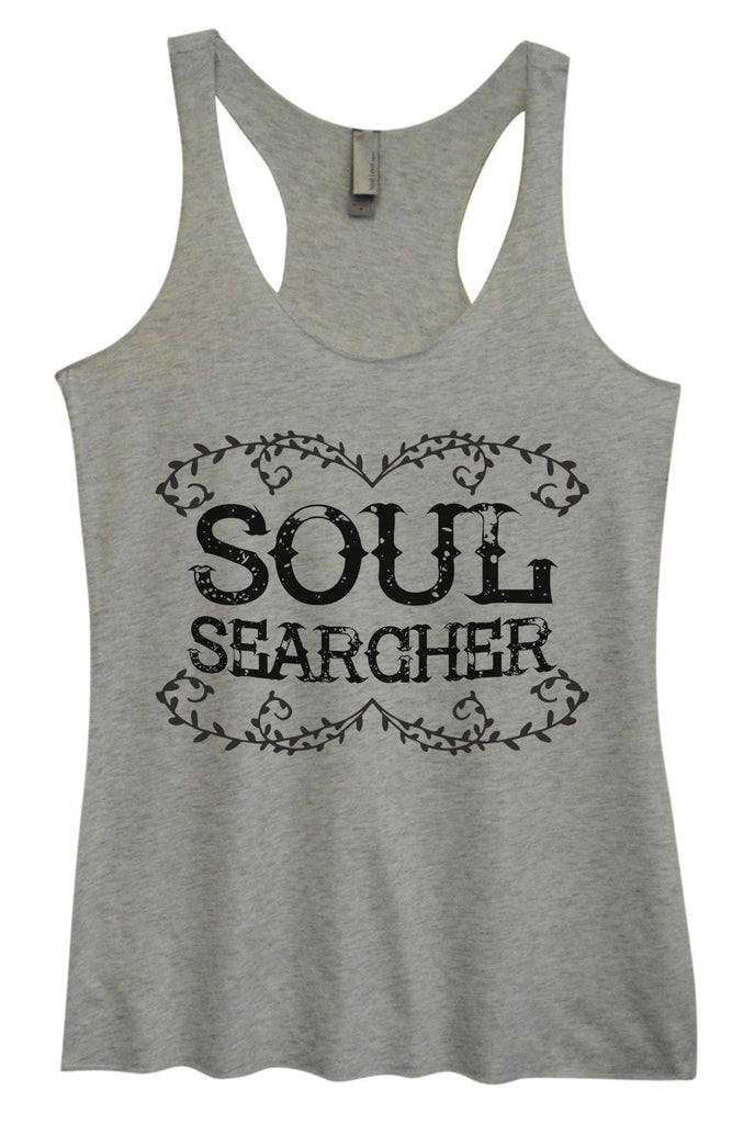 Womens Tri-Blend Tank Top - Soul Searcher Funny Shirt Small / Vintage Grey