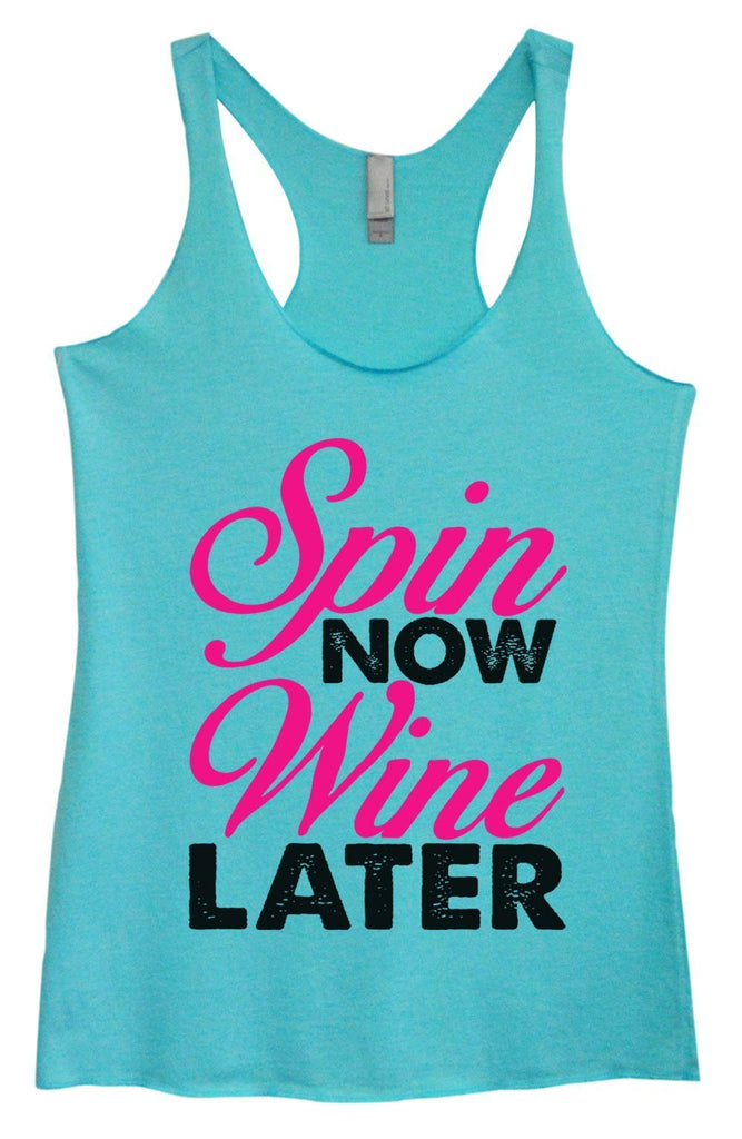Womens Tri-Blend Tank Top - Spin Now Wine Later - FunnyThreadz.com