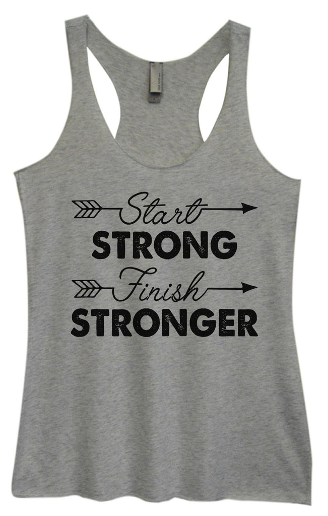 Womens Tri-Blend Tank Top - Start Strong Finish Stronger Funny Shirt Small / Vintage Grey