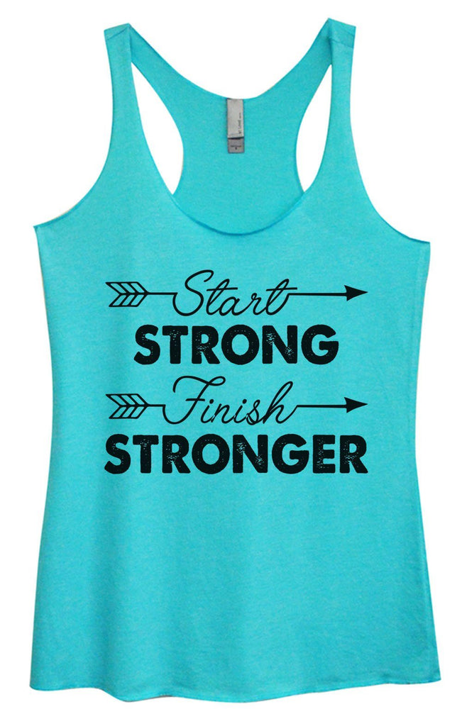 Womens Tri-Blend Tank Top - Start Strong Finish Stronger Funny Shirt Small / Vintage Blue