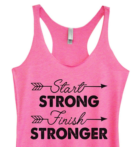 Womens Tri-Blend Tank Top - Start Strong Finish Stronger Funny Shirt Small / Vintage Pink