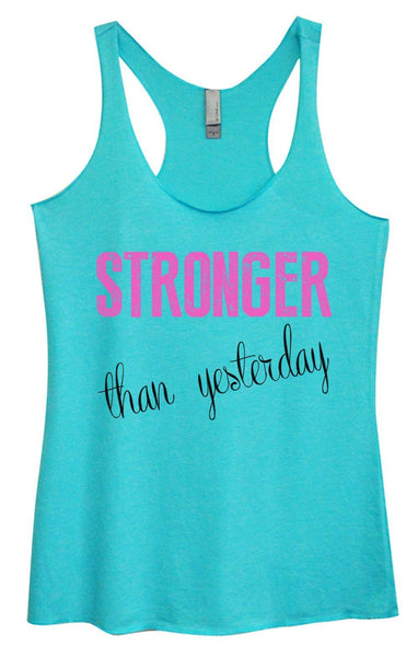 Womens Tri-Blend Tank Top - Stronger Than Yesterday Funny Shirt Small / Vintage Blue
