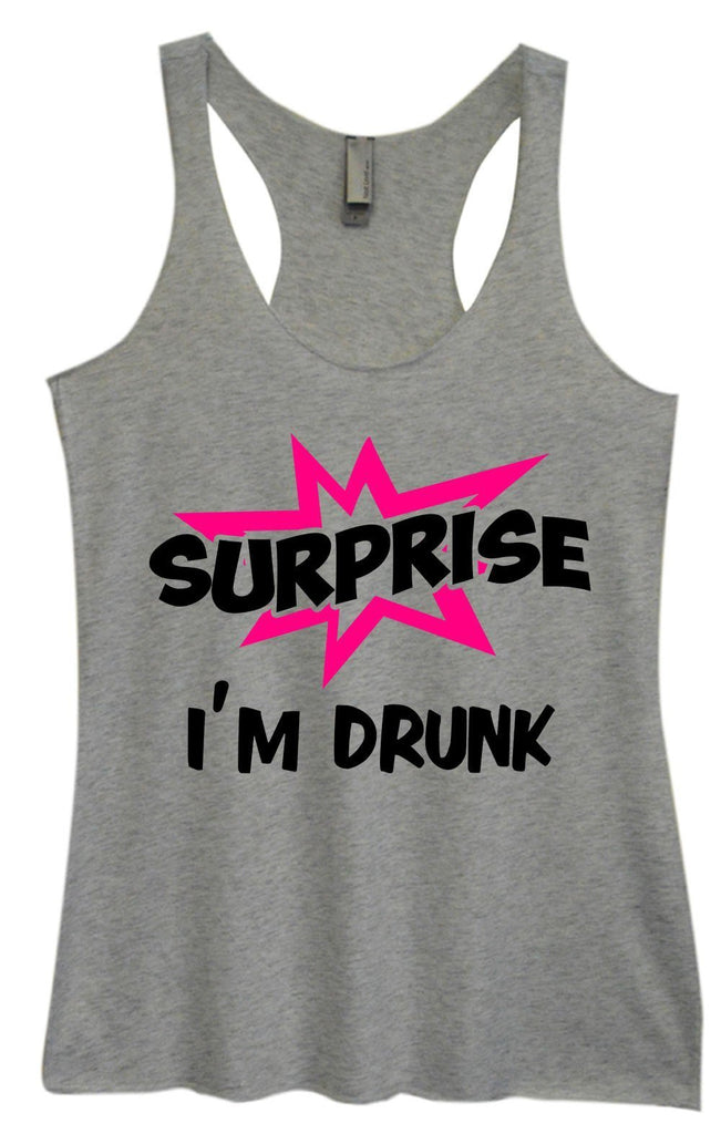 Womens Tri-Blend Tank Top - Surprise I'm Drunk Funny Shirt Small / Vintage Grey
