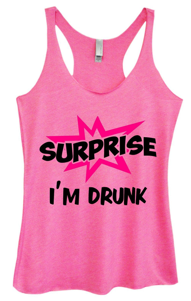 Womens Tri-Blend Tank Top - Surprise I'm Drunk Funny Shirt Small / Vintage Pink