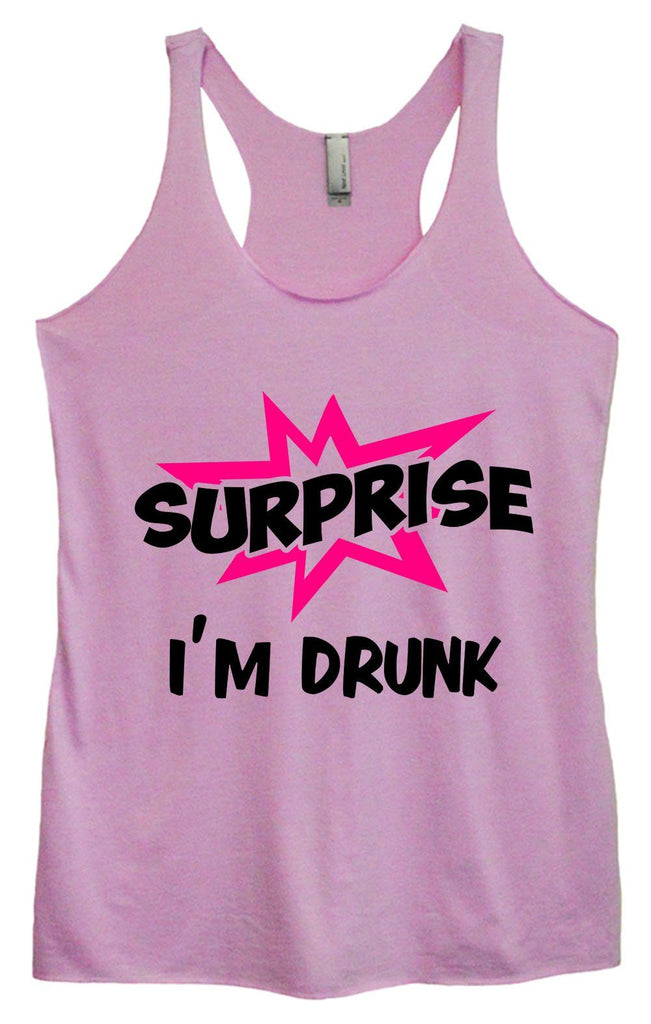 Womens Tri-Blend Tank Top - Surprise I'm Drunk Funny Shirt Small / Vintage Lilac