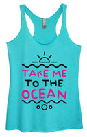 Womens Tri-Blend Tank Top - Take Me To The Ocean Funny Shirt Small / Vintage Blue