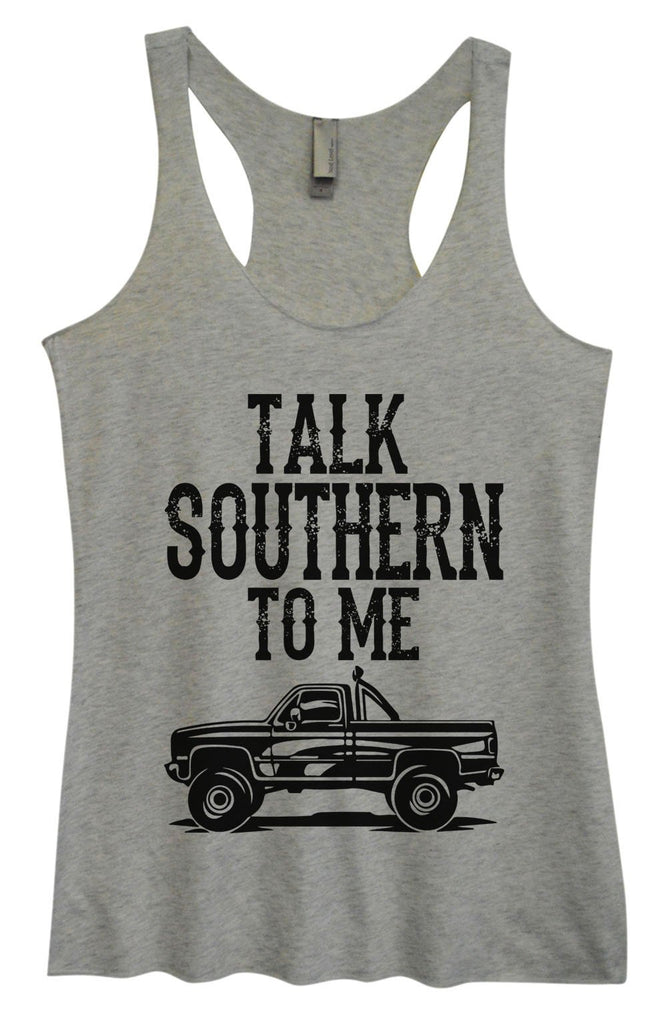Womens Tri-Blend Tank Top - Talk Southern To Me Funny Shirt Small / Vintage Grey
