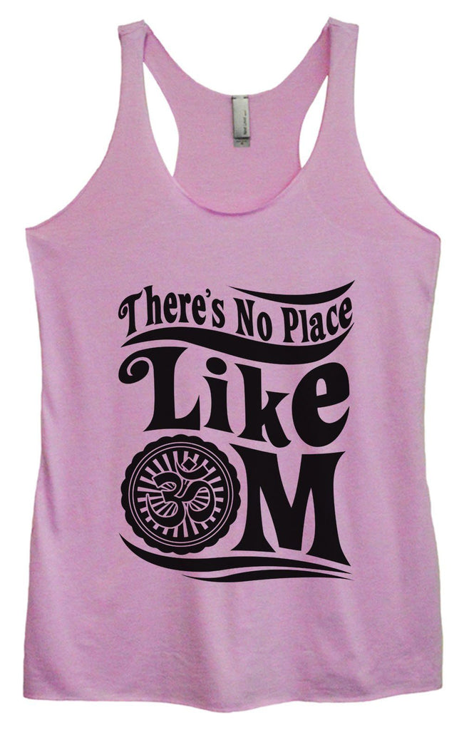 Womens Tri-Blend Tank Top - There's No Place Like OM Funny Shirt Small / Vintage Lilac