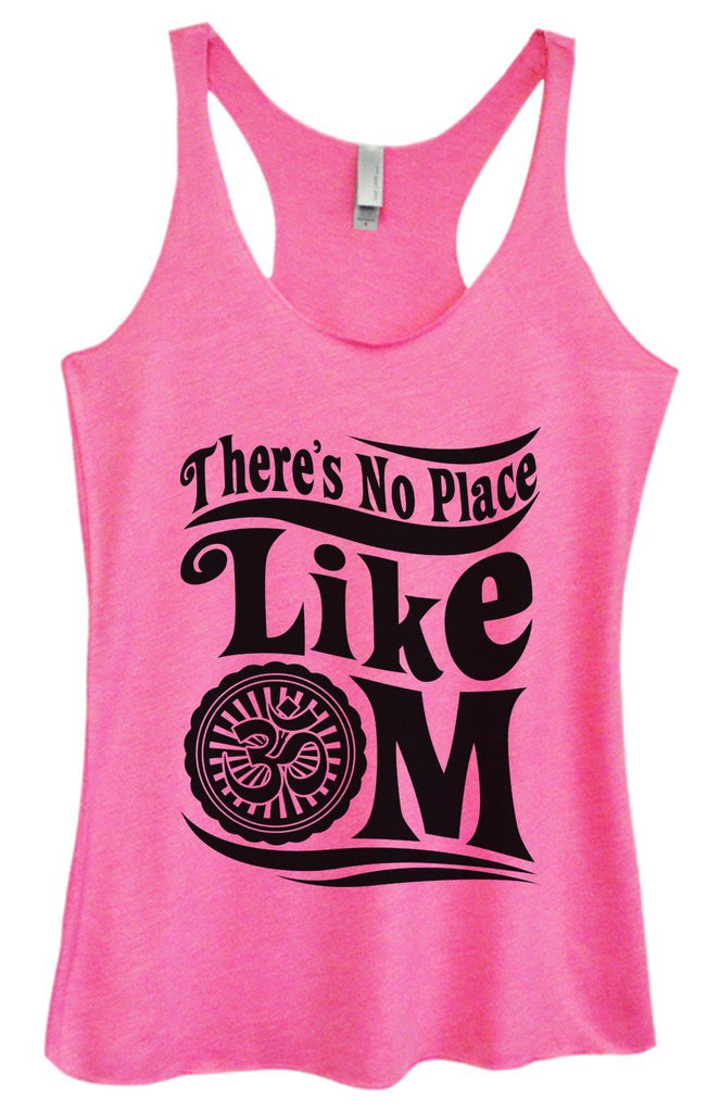 Womens Tri-Blend Tank Top - There's No Place Like OM Funny Shirt Small / Vintage Pink