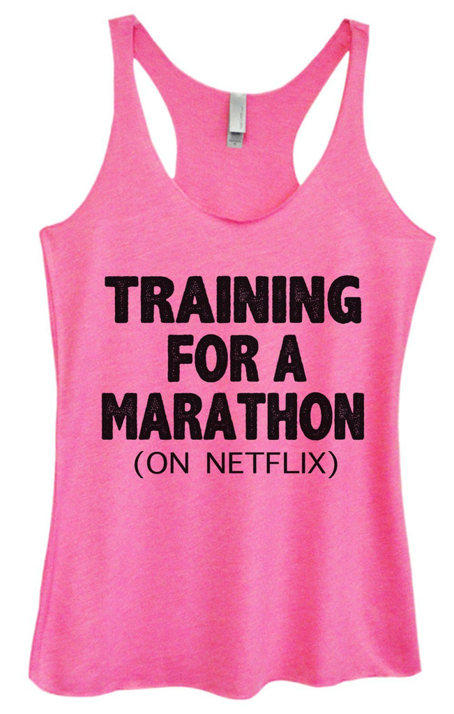 Womens Tri-Blend Tank Top - Training For A Marathon (On Netflix) Funny Shirt Small / Vintage Pink