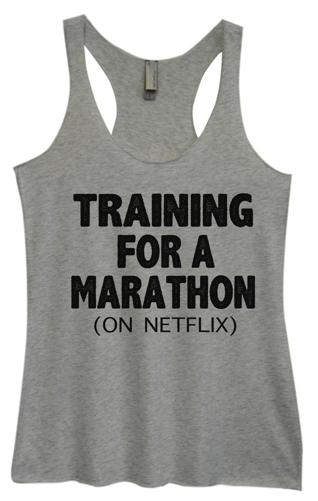 Womens Tri-Blend Tank Top - Training For A Marathon (On Netflix) Funny Shirt Small / Vintage Grey