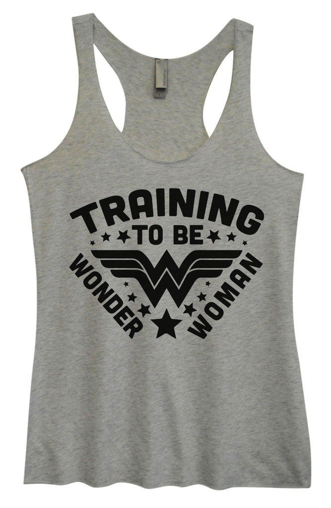 Womens Tri-Blend Tank Top - Training To Be Wonder Woman Funny Shirt Small / Vintage Grey